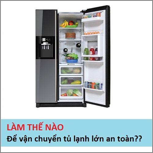 van-chuyen-tu-lanh-lon-an-toan-1.jpg